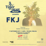 Tiger #Uncagemusic presents FKJ
