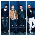 Boyzone – Thank You & Goodnight – The Farewell Tour